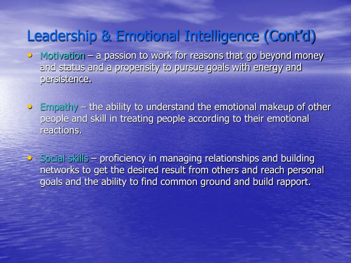 Leadership & Emotional Intelligence (Cont'd)