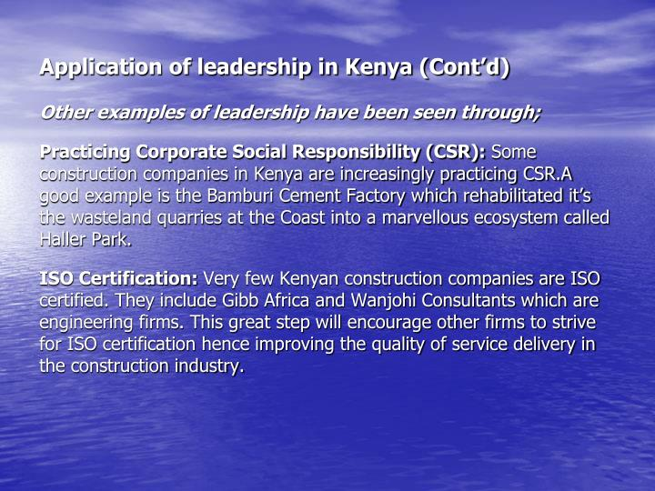 Application of leadership in Kenya (Cont'd)