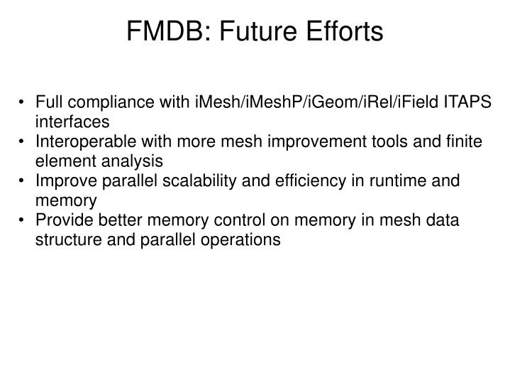 FMDB: Future Efforts