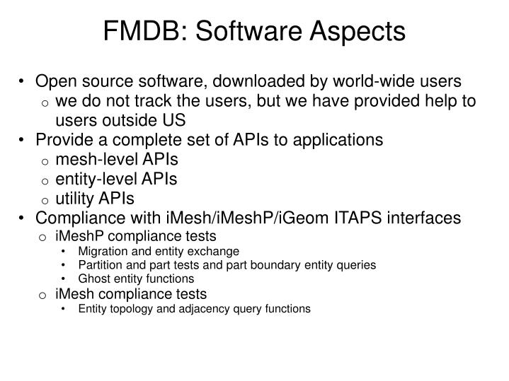 FMDB: Software Aspects