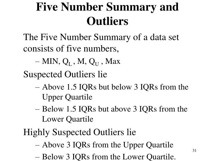 Five Number Summary and Outliers