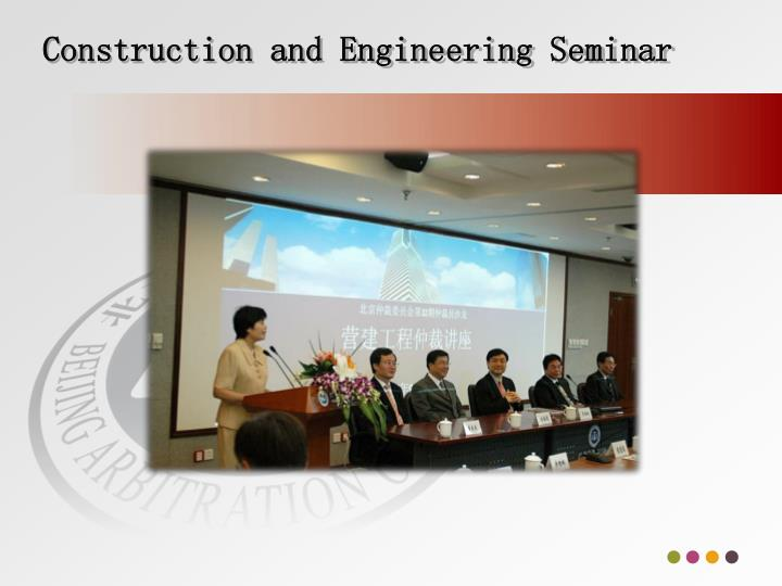 Construction and Engineering Seminar