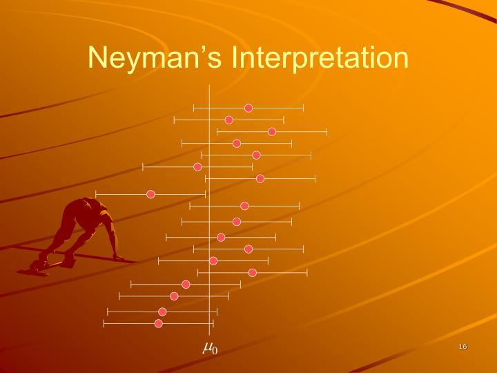 Neyman's Interpretation
