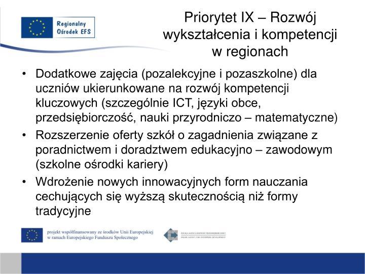 Priorytet IX – Rozwój wykształcenia i kompetencji w regionach