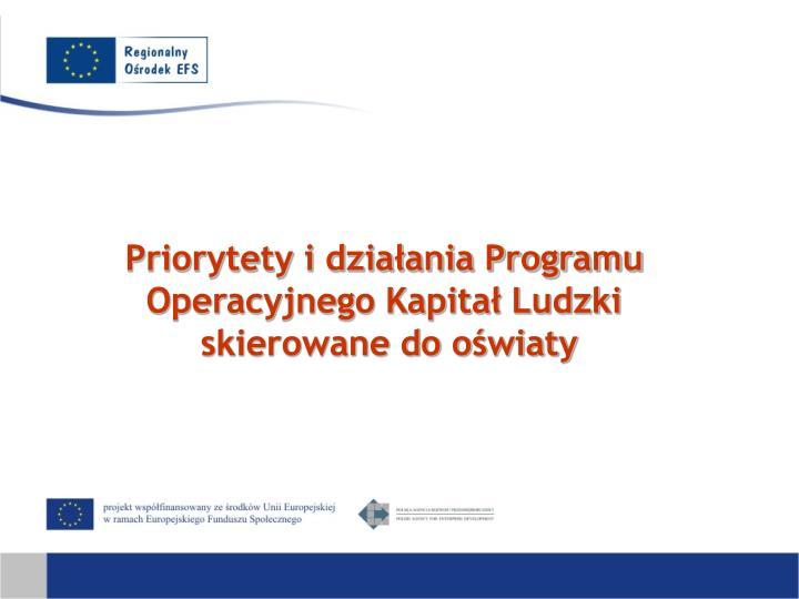 Priorytety i działania Programu