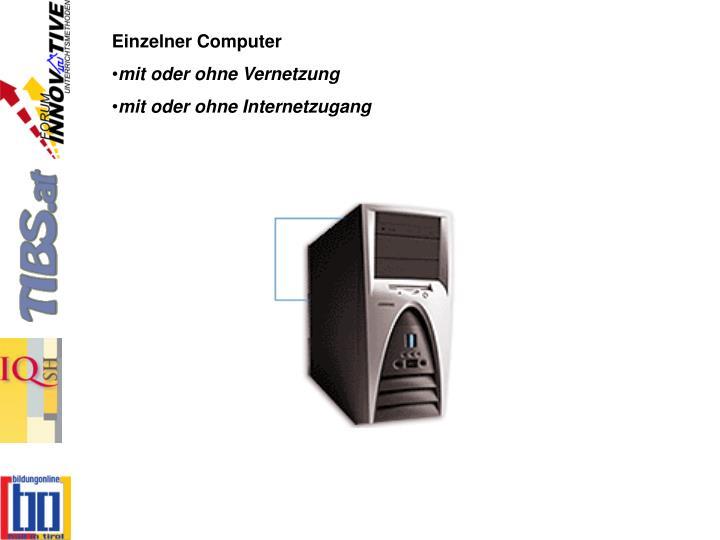 Einzelner Computer