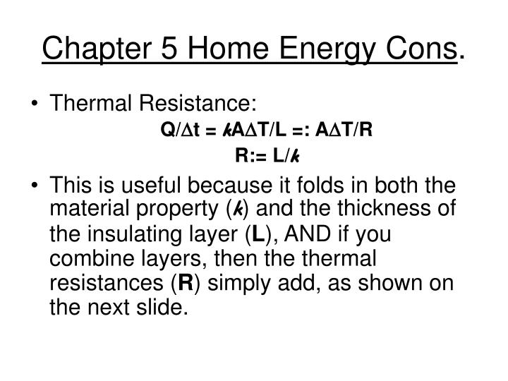 Chapter 5 home energy cons