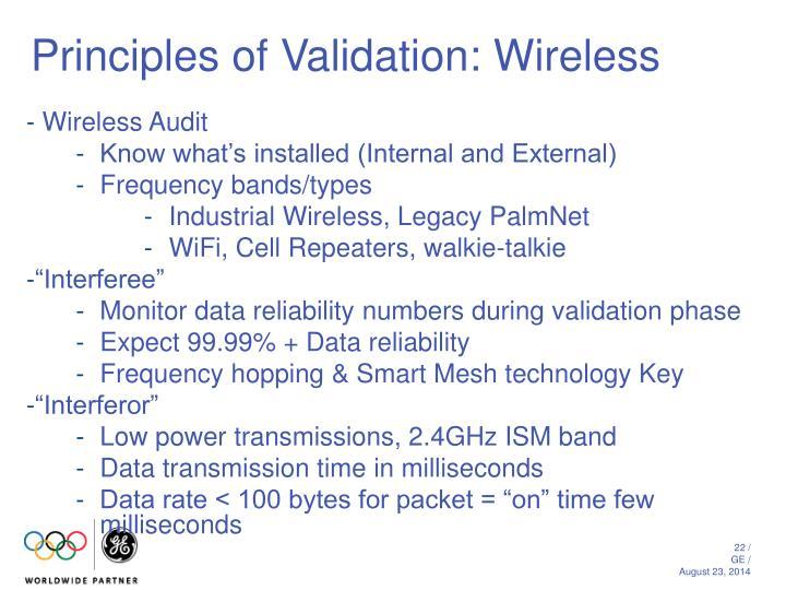 Principles of Validation: Wireless
