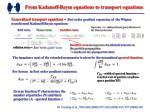 from kadanoff baym equations to transport equations