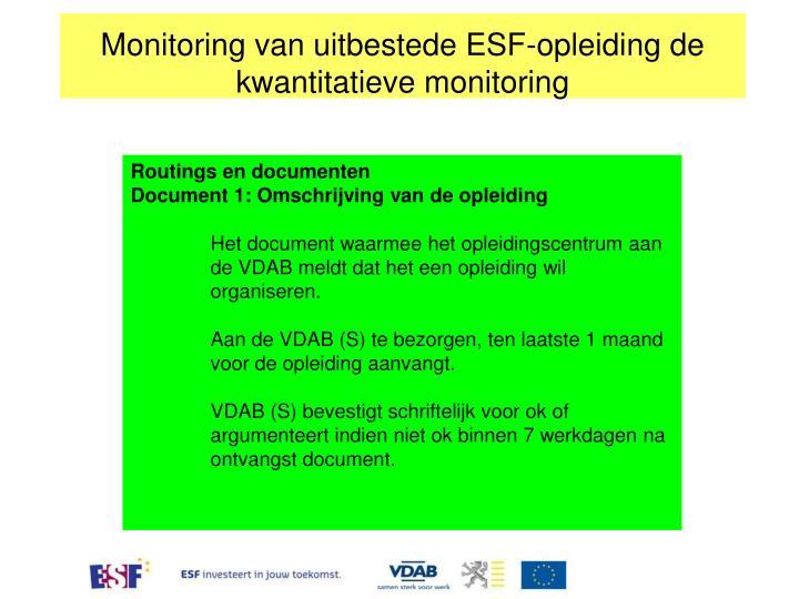 Monitoring van uitbestede ESF-opleiding de kwantitatieve monitoring