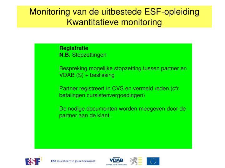 Monitoring van de uitbestede ESF-opleiding