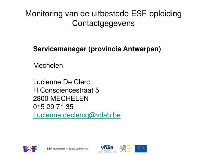 Monitoring van de uitbestede ESF-opleiding Contactgegevens
