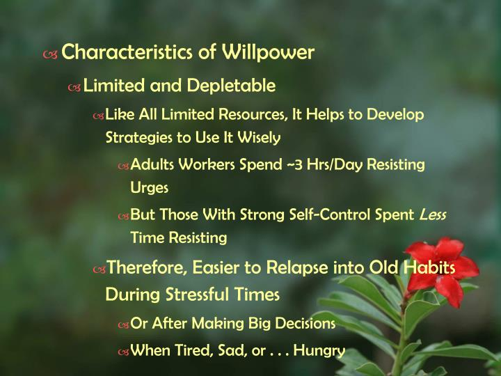 Characteristics of Willpower