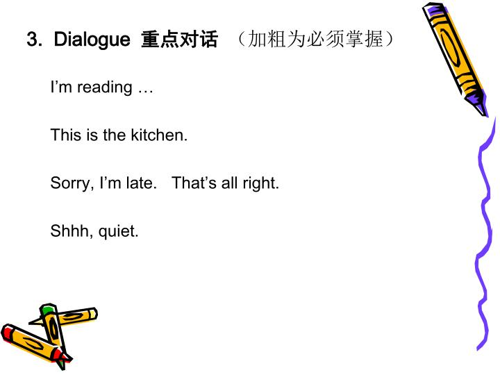 3.  Dialogue