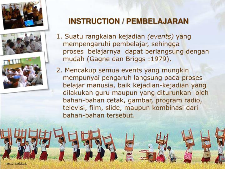 INSTRUCTION / PEMBELAJARAN