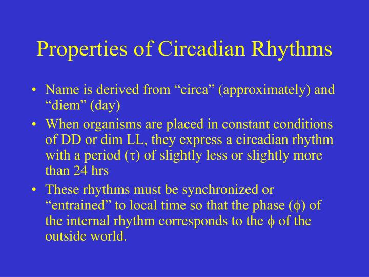 Properties of Circadian Rhythms