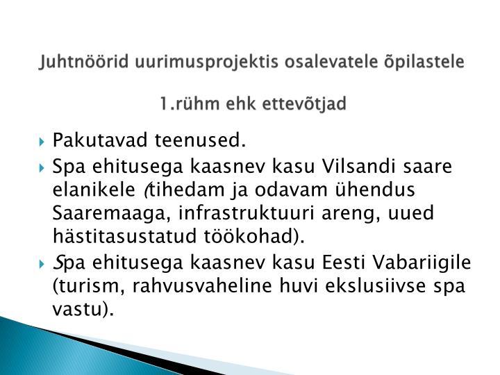 Juhtnöörid uurimusprojektis osalevatele õpilastele