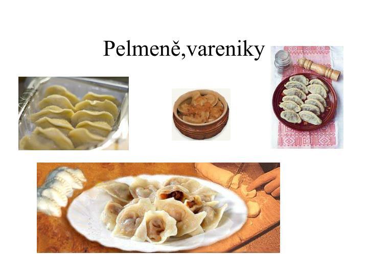 Pelmeně,vareniky