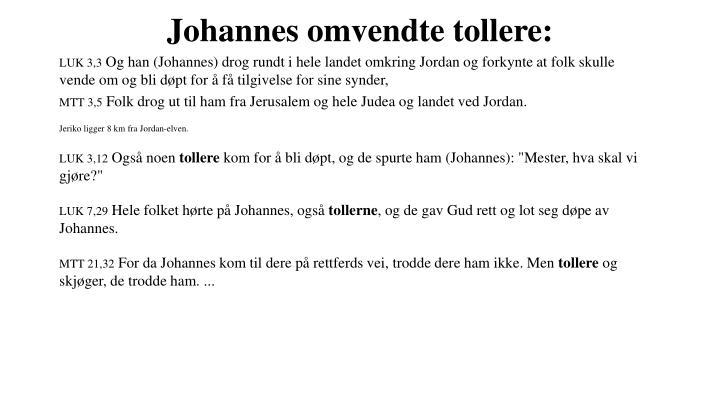 Johannes omvendte tollere: