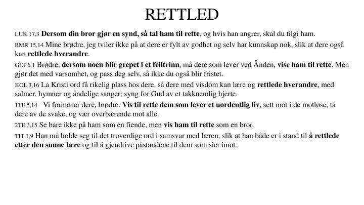 RETTLED