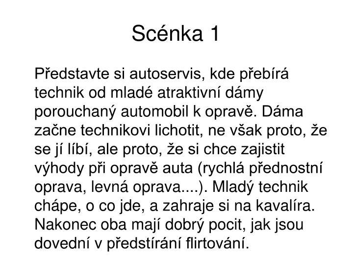 Scénka 1