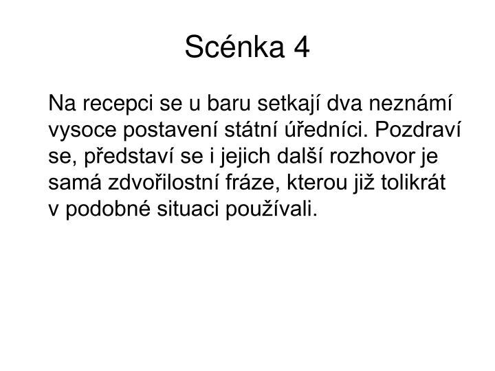 Scénka 4