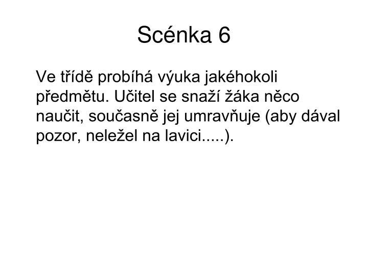 Scénka 6