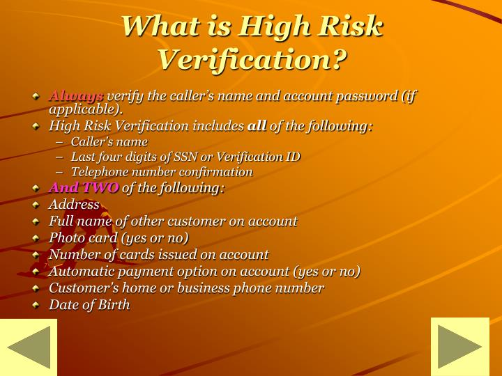 What is High Risk Verification?