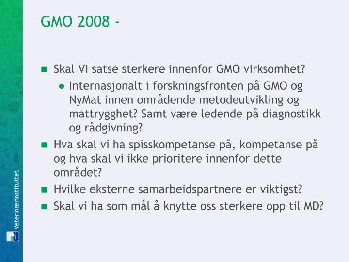 GMO 2008 -