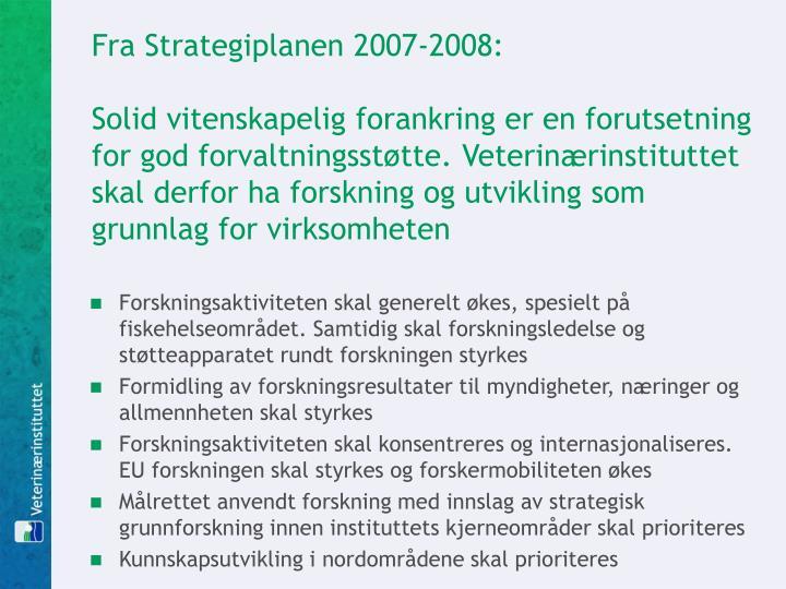 Fra Strategiplanen 2007-2008: