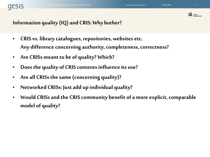 Information quality iq and cris why bother
