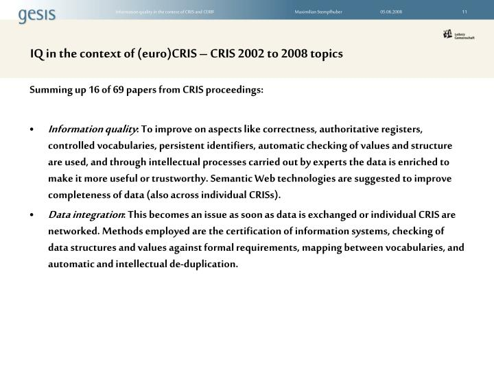 IQ in the context of (euro)CRIS – CRIS 2002 to 2008 topics