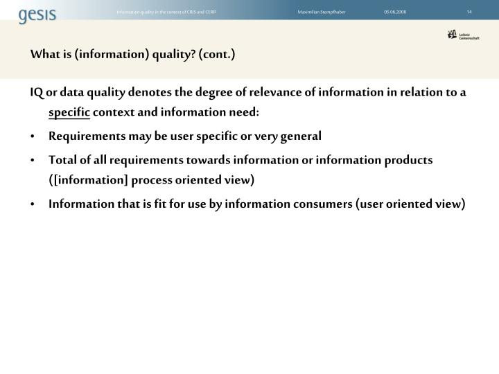 What is (information) quality? (cont.)