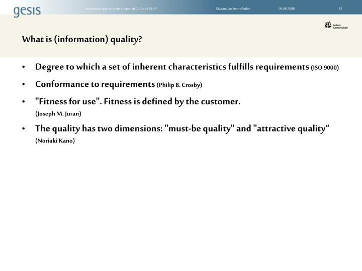 What is (information) quality?