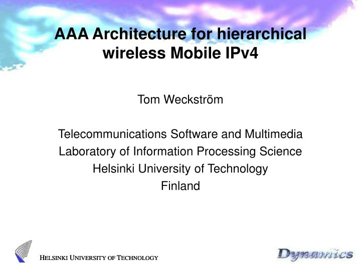 Aaa architecture for hierarchical wireless mobile ipv4