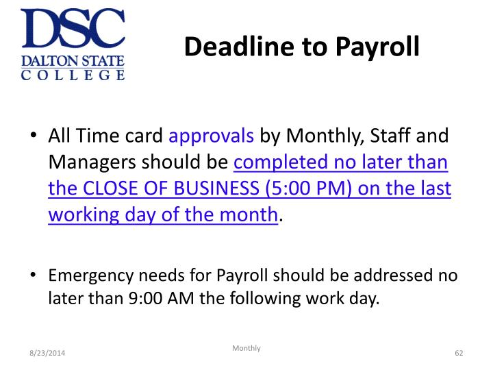 Deadline to Payroll
