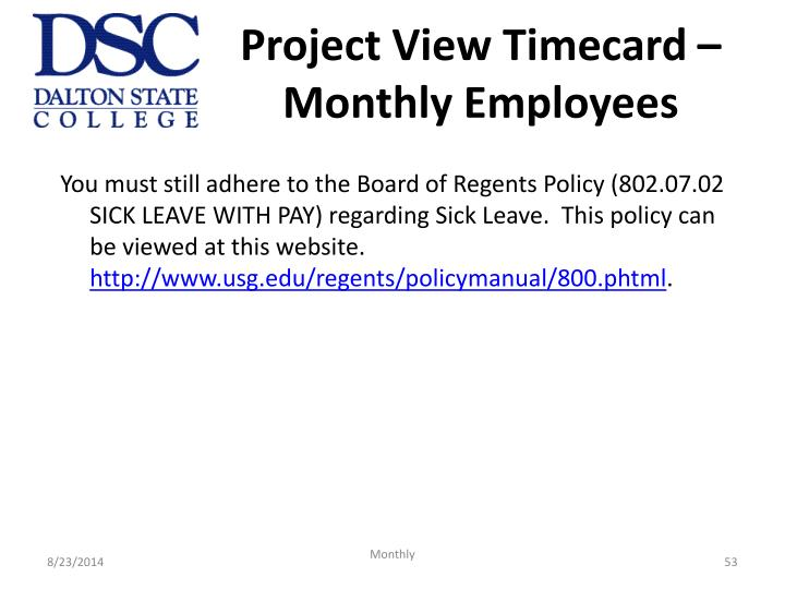Project View Timecard – Monthly Employees