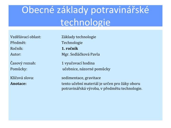 Obecné základy potravinářské technologie