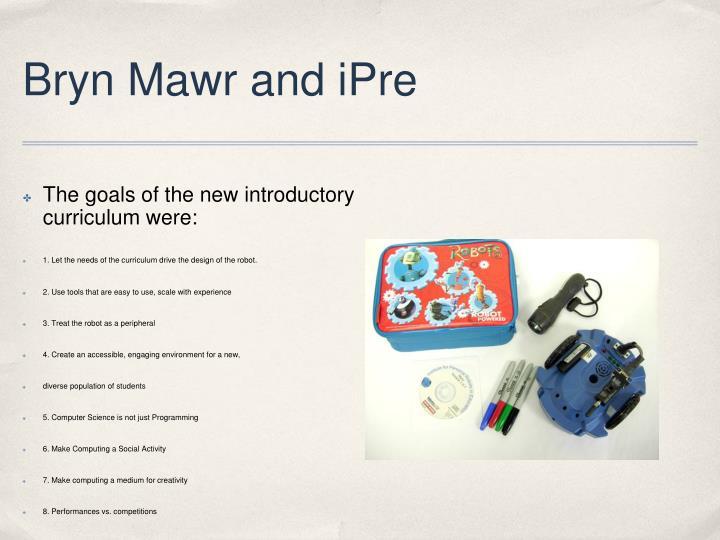 Bryn Mawr and iPre