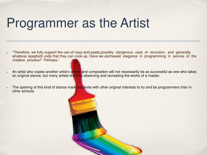 Programmer as the Artist