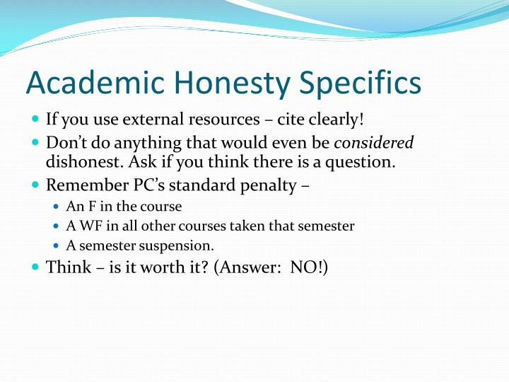 Academic Honesty Specifics