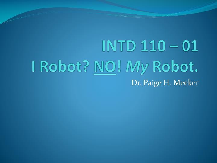 INTD 110 – 01