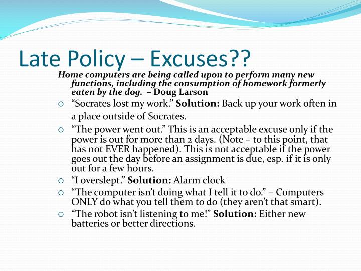 Late Policy – Excuses??