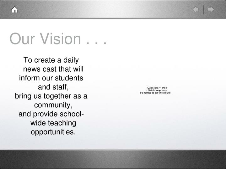 Our Vision . . .