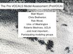 the pre vocals model assessment prevoca