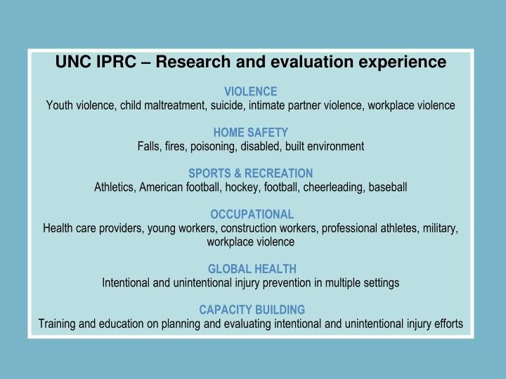 UNC IPRC – Research and evaluation experience