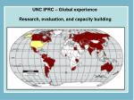 unc iprc global experience research evaluation and capacity building