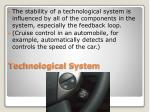 technological system