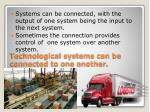 technological systems can be connected to one another