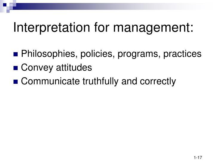 Interpretation for management:
